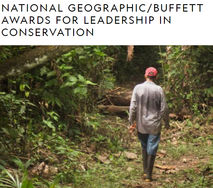 Call for Nominations – National Geographic/Buffett Awards for Leadership in Conservation